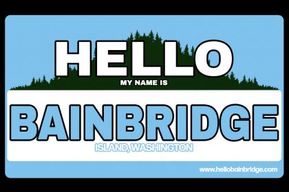 Hello Bainbridge Island